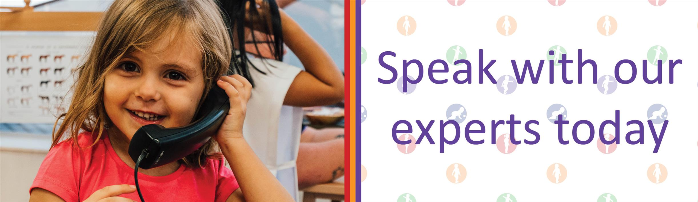 Speak with our experts today